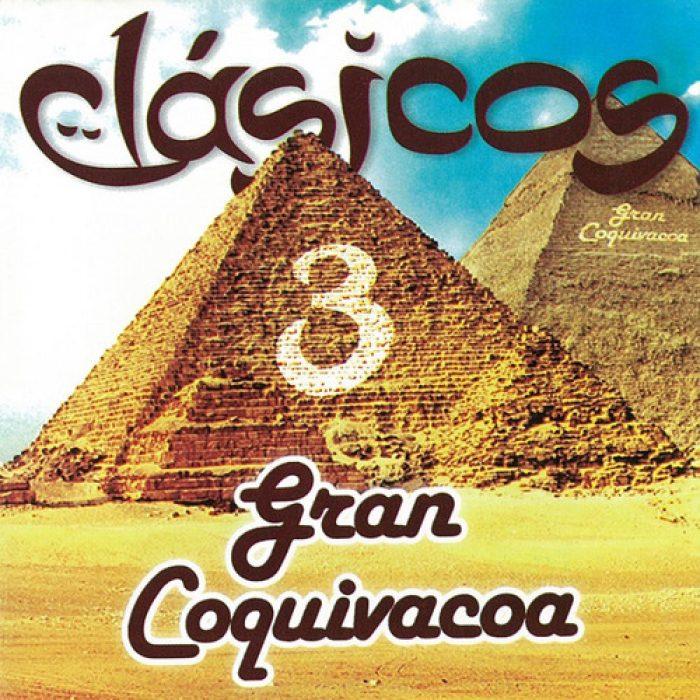 Gran Coquivacoa - Album Clasicos 3 - MIX - MASTERED