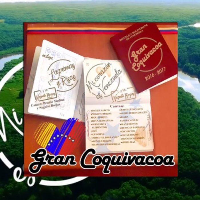 Gran Coquivacoa - Single Mi Corazon es Venezuela - MIX - MASTERED