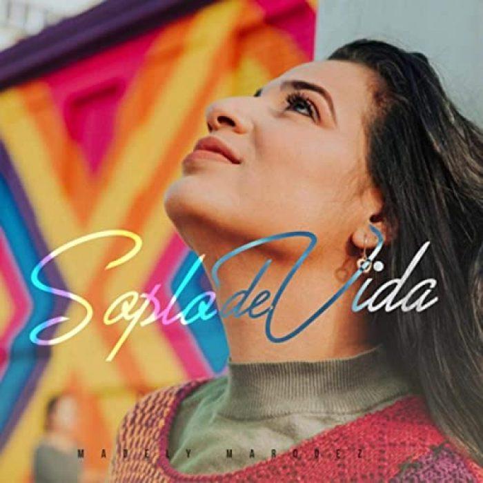 Madely Marquez - Album Soplo de Vida - MIX - MASTERED