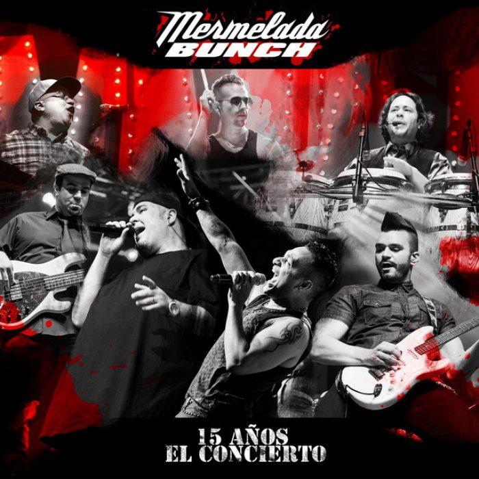 Mermelada bunch - Album 15 años live Concert - RECORDING LIVE - MIX MASTERED DVD