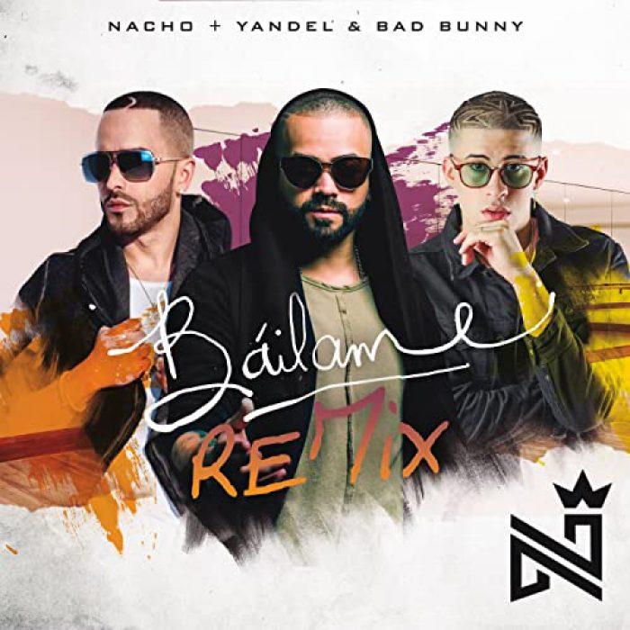 Nacho ft. Yandel & Bad Bunnybailame remix - MASTERED
