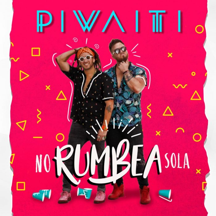 PIWAITI - Single No Rumbea Sola - MIX - MASTERED