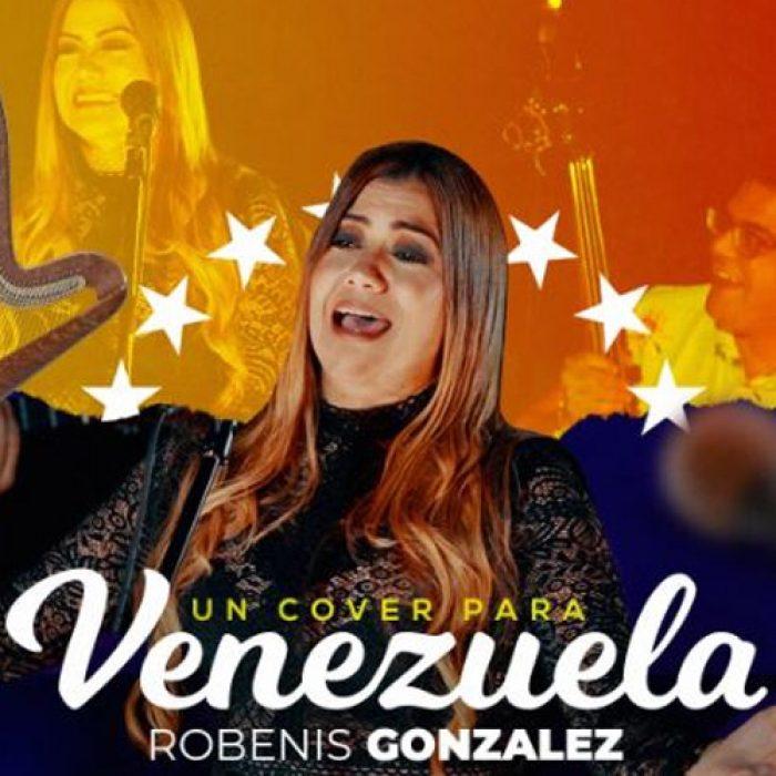 Robenis Gonzalez - Un Cover Para Venezuela - MIX - MASTERED