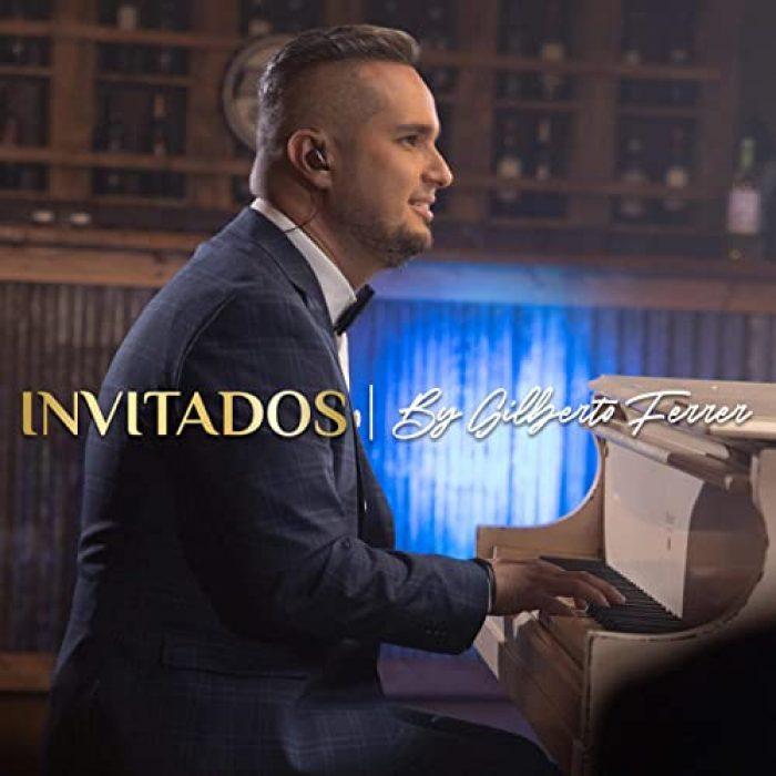 Álbum invitados By Gilberto Ferrer - MASTERED